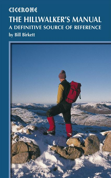 The Hillwalker's Manual: A definitive source of reference EB9781849650120
