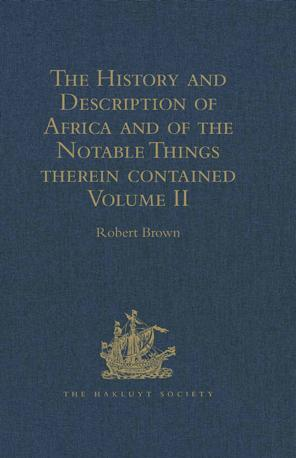 The History and Description of Africa and of the Notable Things therein contained: Volume II