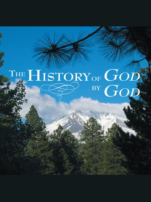 The History of God By God EB9781452553283