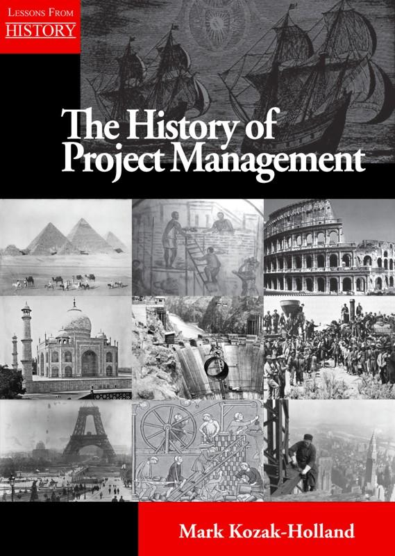 The History of Project Management EB9781554891061
