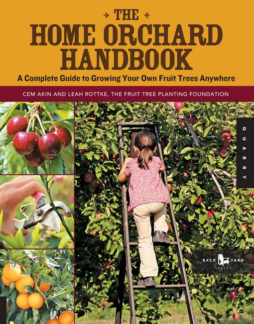 The Home Orchard Handbook EB9781610602235