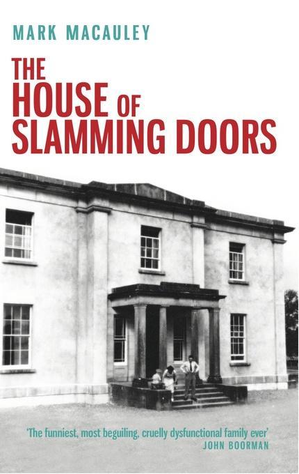 The House of Slamming Doors EB9781843512394