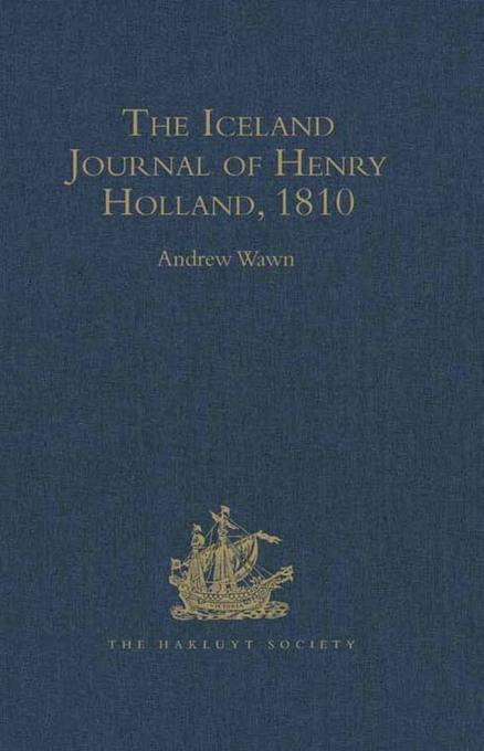 The Iceland Journal of Henry Holland, 1810 EB9781409433606