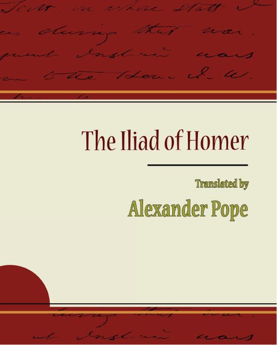 The Iliad of Homer - Alexander Pope EB9781438557410