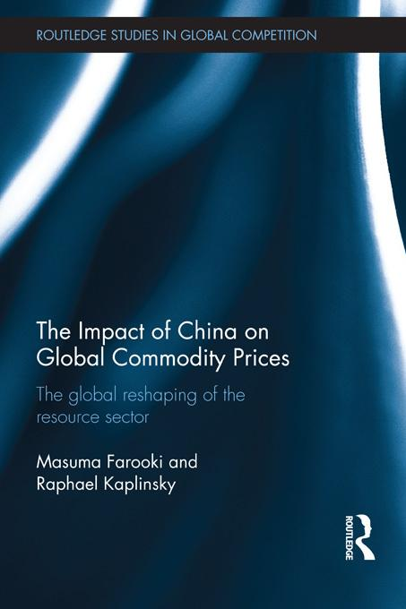 The Impact of China on Global Commodity Prices EB9781136581960