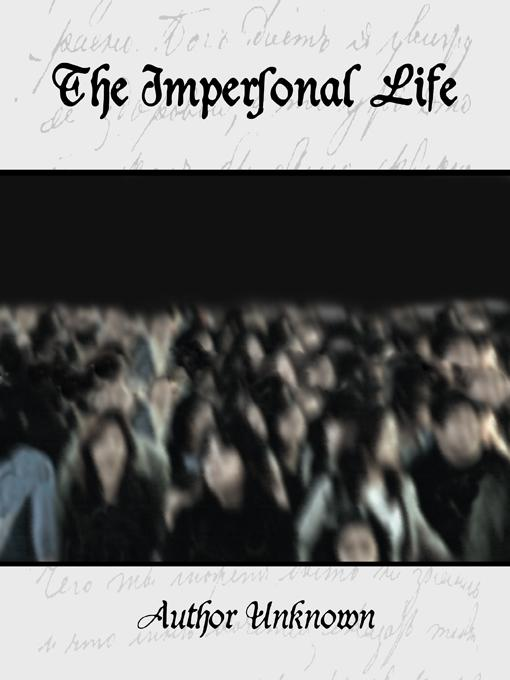 The Impersonal Life EB9781594625725