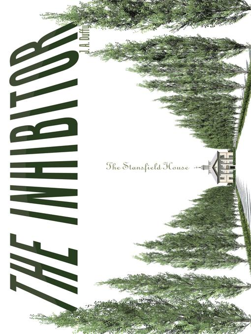 The Inhibitor: The Stansfield House EB9781450291866