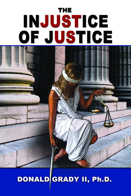 The Injustice of Justice EB9781936688296