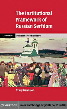 The Institutional Framework of Russian Serfdom EB9781139065313