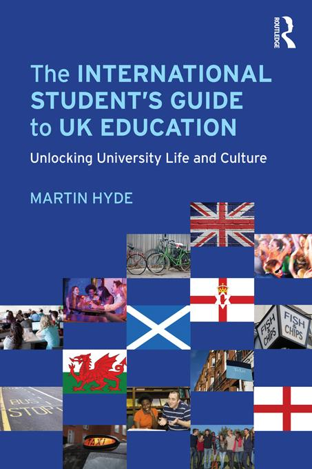 The International Student's Guide to UK Education EB9781136735080