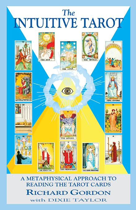 The Intuitive Tarot: A Metaphysical Approach to Reading the Tarot Cards EB9781577333890