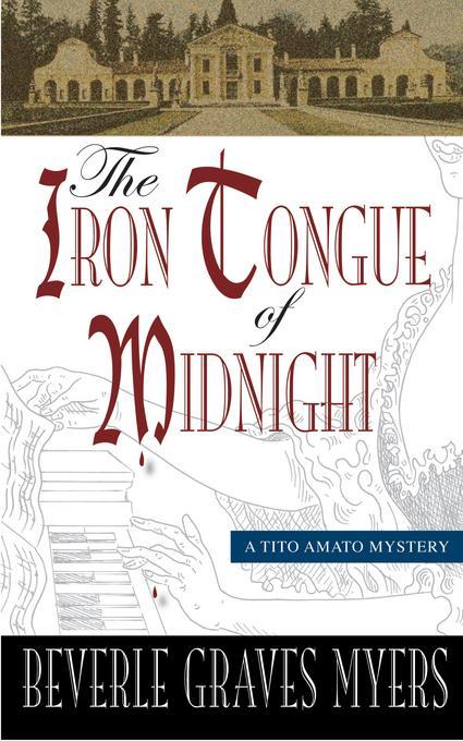 The Iron Tongue of Midnight: A Tito Amato Mystery EB9781615951406