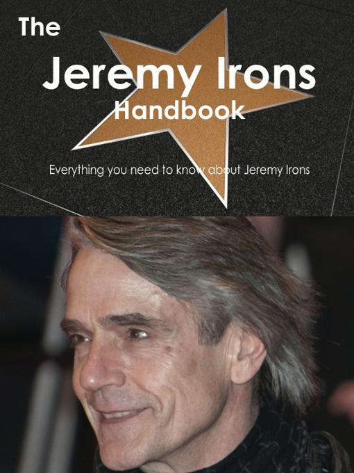 The Jeremy Irons Handbook - Everything you need to know about Jeremy Irons EB9781743381618