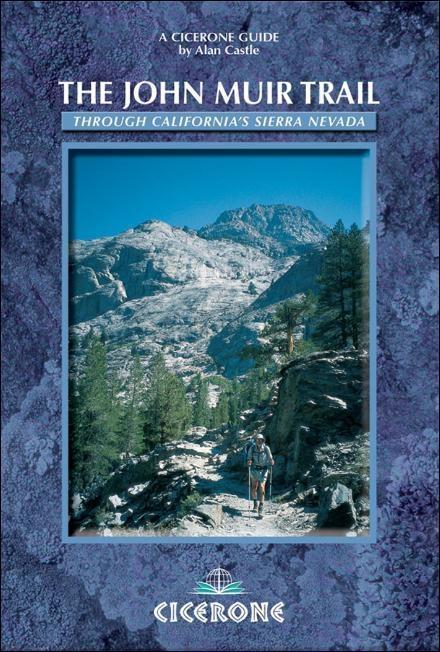 The John Muir Trail: Through the Californian Sierra Nevada EB9781849650571
