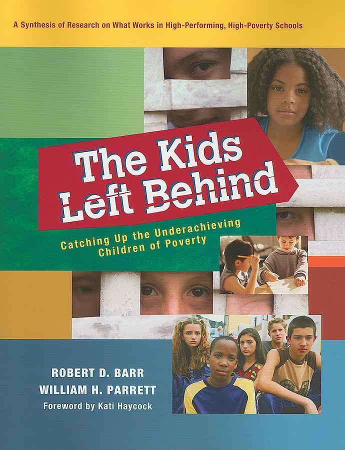 The Kids Left Behind EB9781936765614