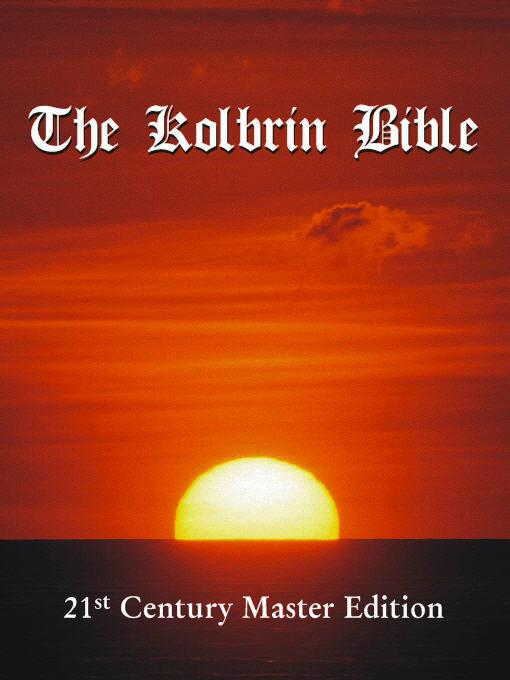 The Kolbrin Bible: 21st Century Master Edition EB9781597720069