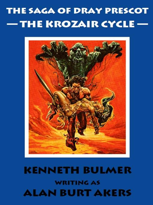 The Krozair Cycle [The Saga of Dray Prescot omnibus #3] EB9781843198482