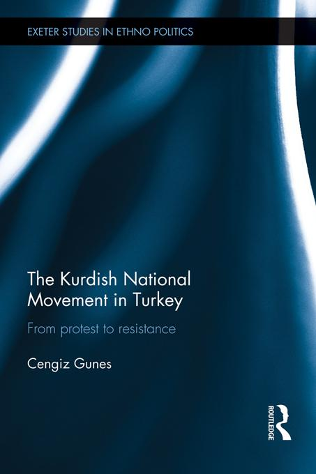 The Kurdish National Movement in Turkey EB9781136587986