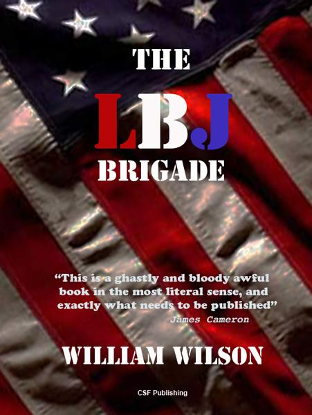 The LBJ Brigade EB9781937487270