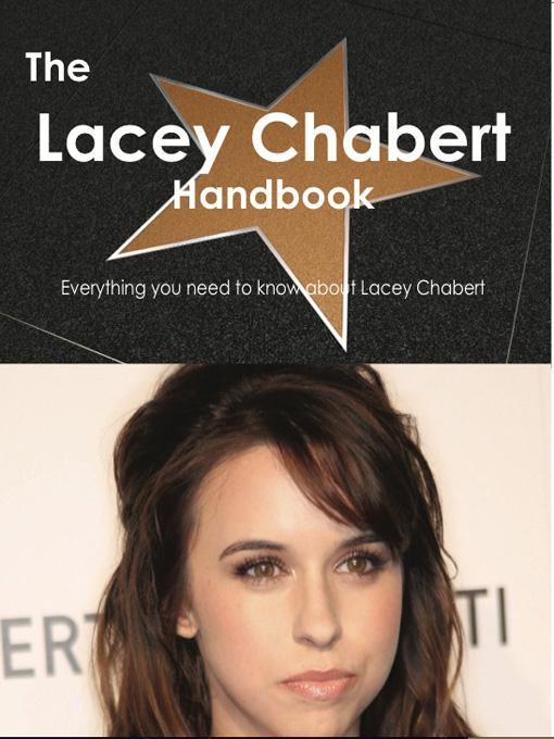 The Lacey Chabert Handbook - Everything you need to know about Lacey Chabert EB9781743335932
