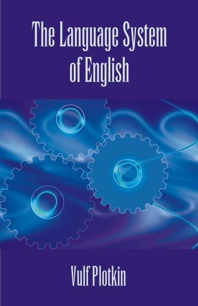 The Language System of English EB9781581129922