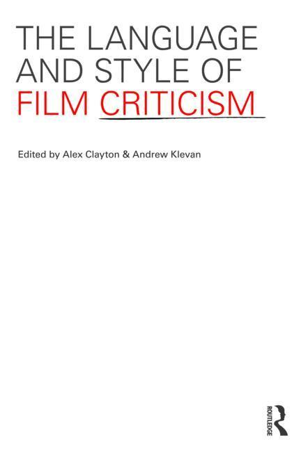 The Language and Style of Film Criticism EB9781136728297