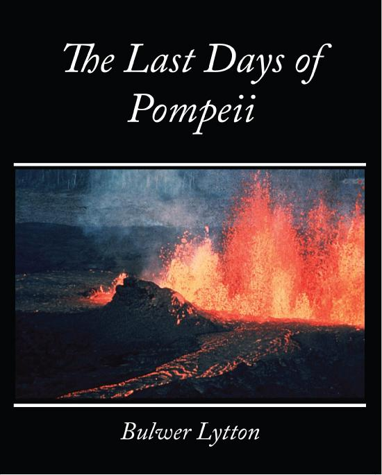The Last Days of Pompeii - Bulwer Lytton EB9781438557991