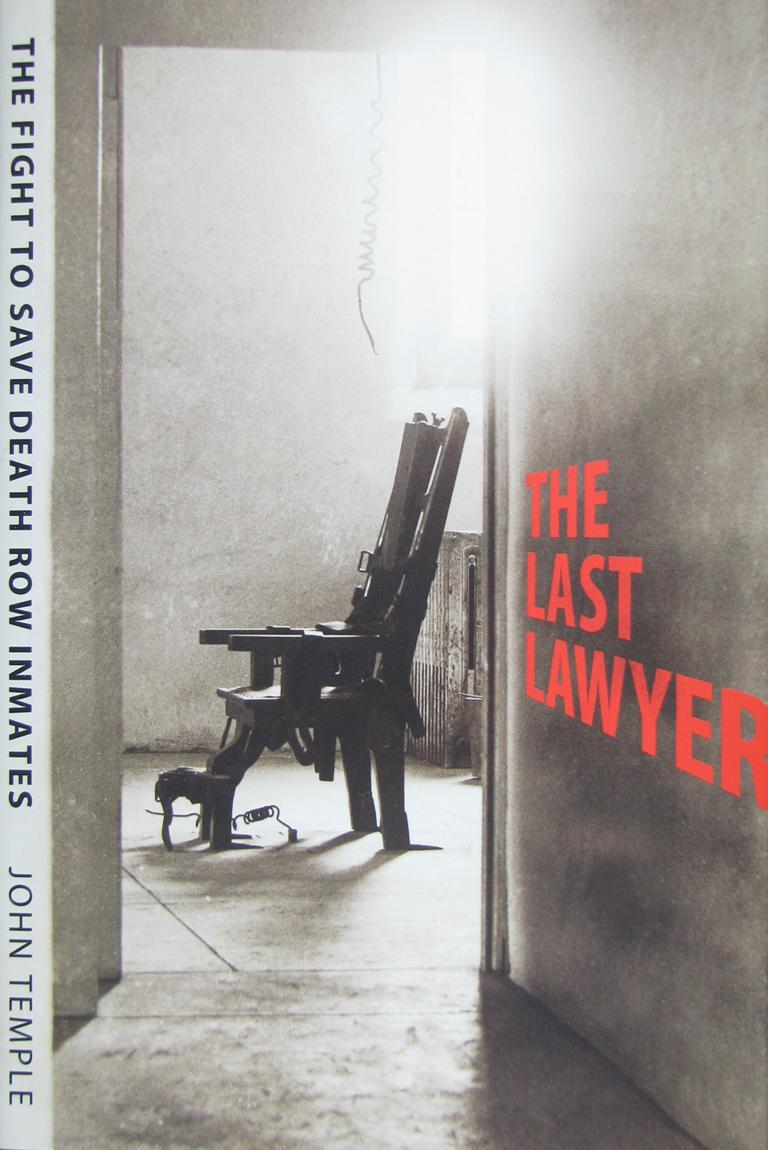The Last Lawyer: The Fight to Save Death Row Inmates EB9781604730531