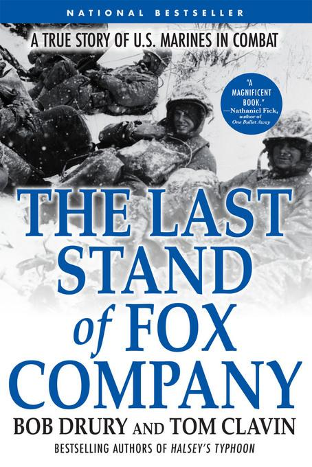 The Last Stand of Fox Company: A True Story of U.S. Marines in Combat EB9781555849122