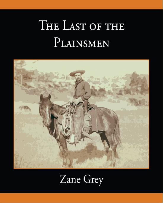 The Last of the Plainsmen EB9781438563107