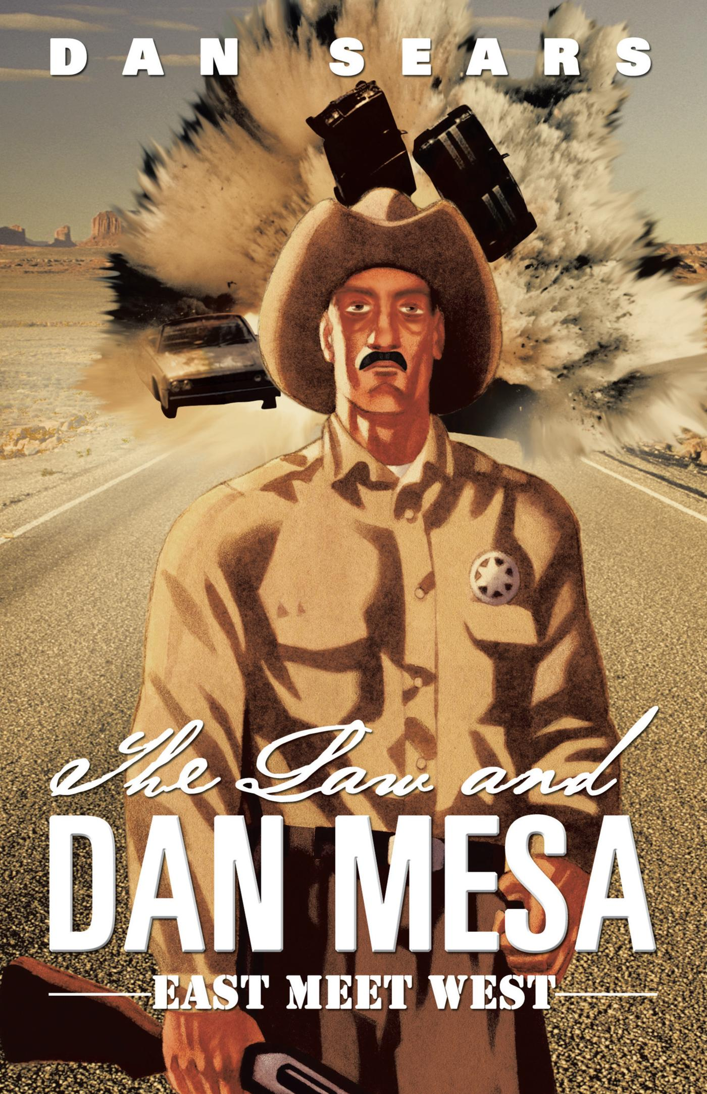 The Law and Dan Mesa: East Meet West EB9781475930177