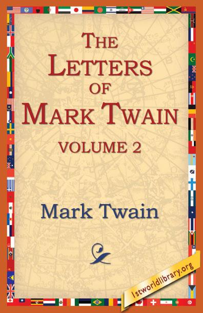 The Letters Of Mark Twain Vol.2 EB9781595403711