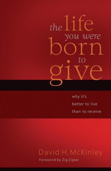 The Life You Were Born to Give