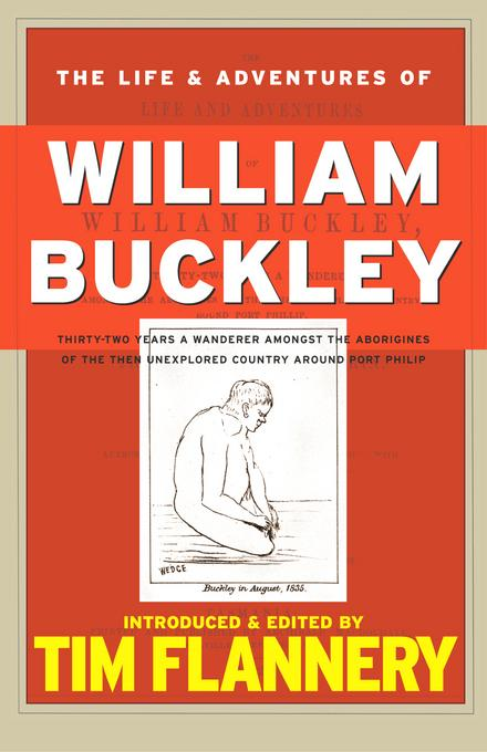 The Life and Adventures of William Buckley EB9781921776595
