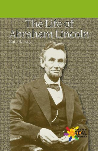 The Life of Abraham Lincoln EB9781448843732