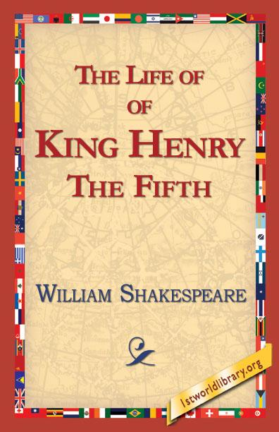The Life of King Henry the Fifth EB9781421813868