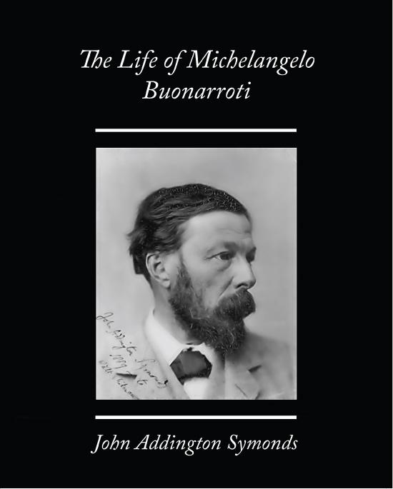 The Life of Michelangelo Buonarroti EB9781438551531