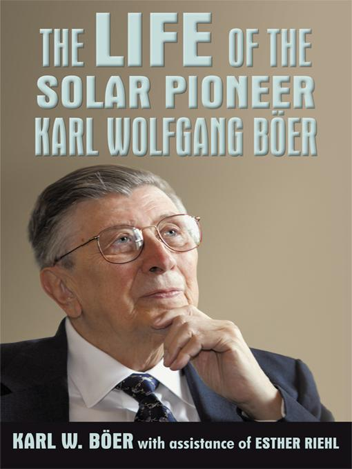 The Life of the Solar Pioneer Karl Wolfgang Ber EB9781450228794