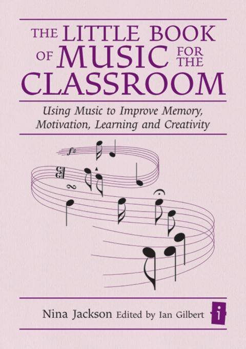 The Little Book of Music for the Classroom EB9781845903374