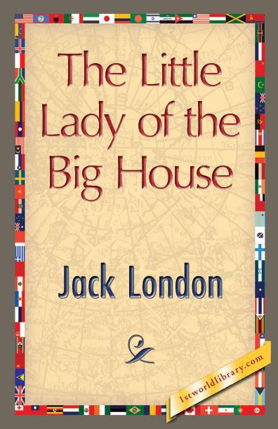 The Little Lady of the Big House EB9781421895970
