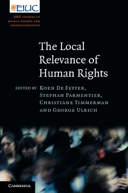 The Local Relevance of Human Rights EB9781139142878