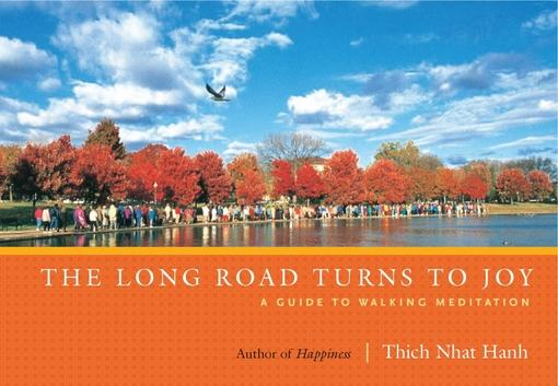 The Long Road Turns to Joy: A Guide to Walking Meditation EB9781935209867