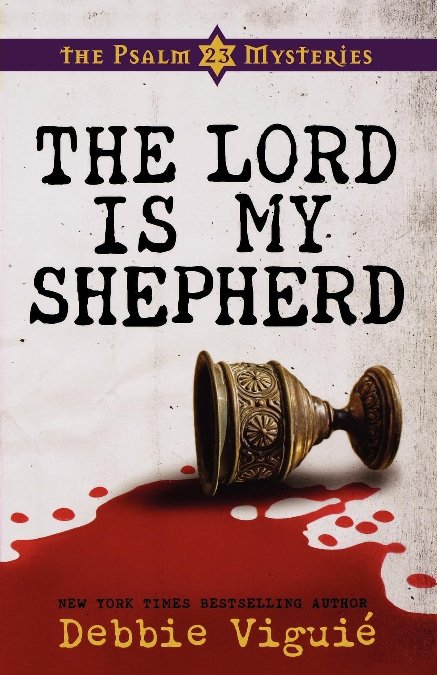 The Lord Is My Shepherd: The Psalm 23 Mysteries EB9781426713866