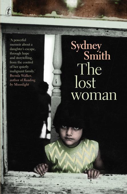 The Lost Woman: A Memoir EB9781921921384