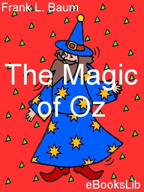 The Magic of Oz EB9781554492947
