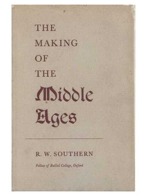 The Making of the Middle Ages EB9781597408394
