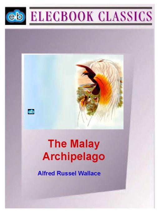 The Malay Archipelago EB9781843271178