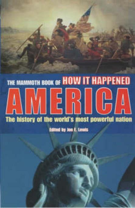 The Mammoth Book of How it Happened - America EB9781780337265