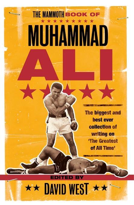 The Mammoth Book of Muhammad Ali EB9781849017350