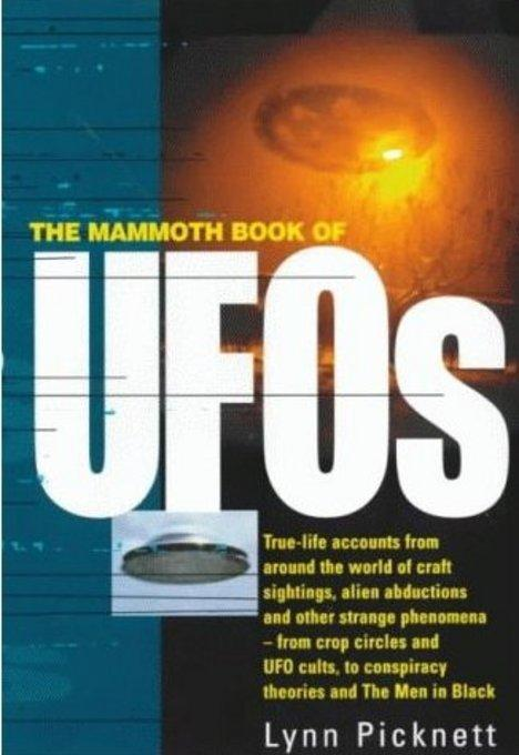 The Mammoth Book of UFOs EB9781780337012